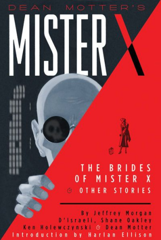 Dean Motter's Mister X The  Brides of Mister X & Other Stories