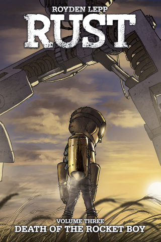 Rust Vol. 3: Death of Rocketboy