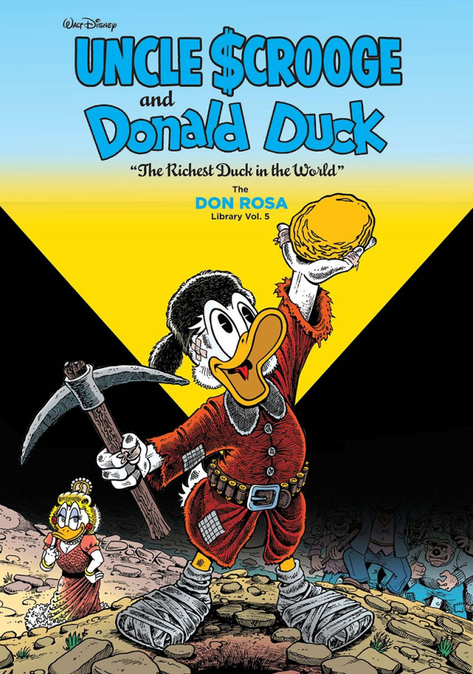The Don Rosa Duck Library Vol. 5: The Richest Duck in the World