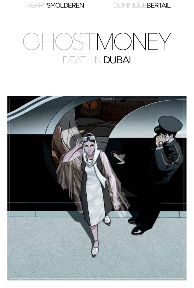 Ghost Money Vol. 1: Death in Dubai