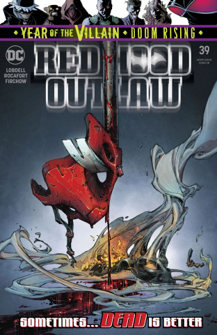 Red Hood: Outlaw #39 (Year of the Villain)