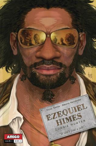 Ezequiel Himes: Zombie Hunter #1