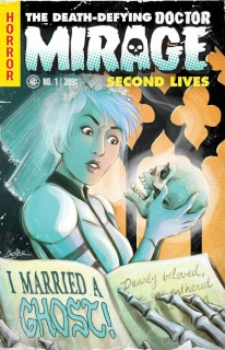The Death-Defying Doctor Mirage: Second Lives #1 (Linewide Coover Cover)