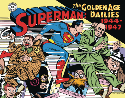 Superman: The Golden Age Newspaper Dailies 1944-1947