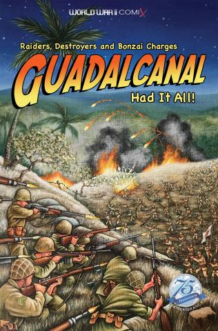 World War II Comix: Guadalcanal Had It All!