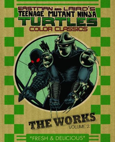 Teenage Mutant Ninja Turtles: The Works Vol. 2