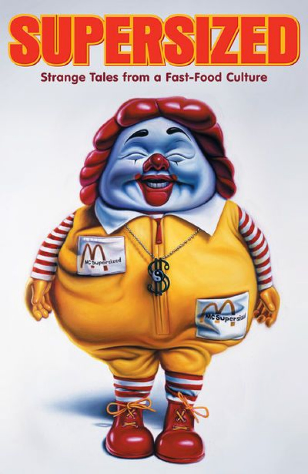 Supersized: Strange Tales From Fast Food Culture