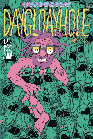 Daygloayhole Quarterly #2