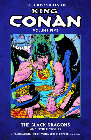 The Chronicles of King Conan Vol. 5: The Black Dragons