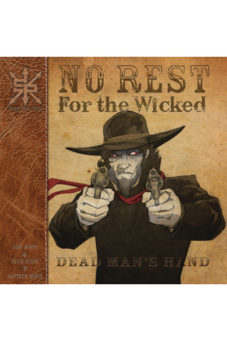 No Rest of the Wicked Dead: Dead Man's Hand