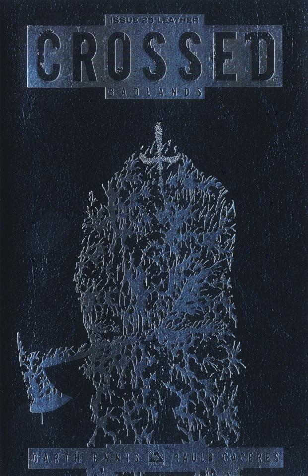 Crossed: Badlands #25 (VIP Platinum Leather Cover)