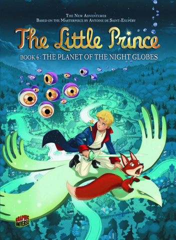 The Little Prince Vol. 6: The Planet of the Night Globes