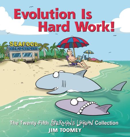 Sherman's Lagoon: Evolution Is Hard Work