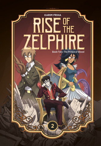Rise of the Zelphire Book 2: The Prince of Blood