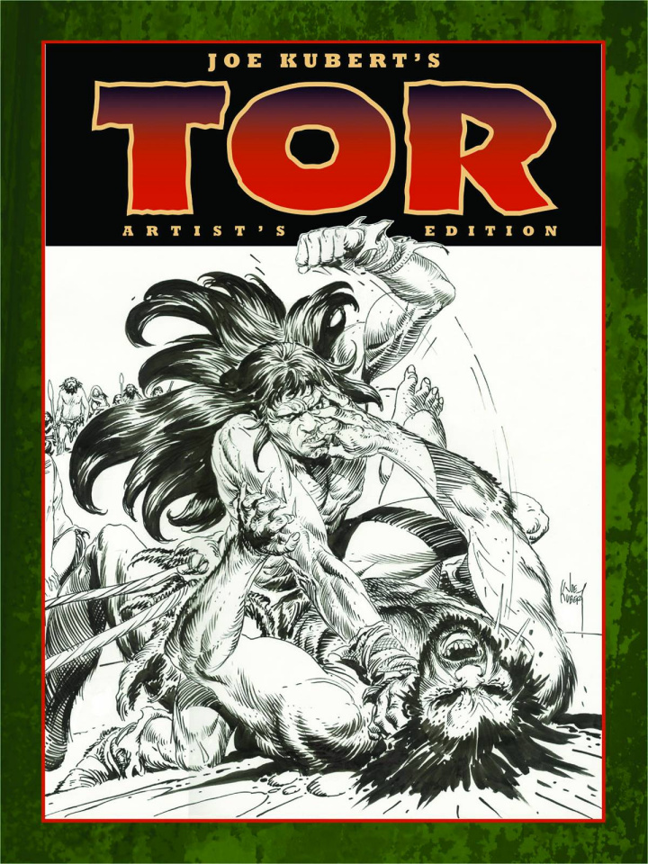 Joe Kubert' Tor: Artist Edition