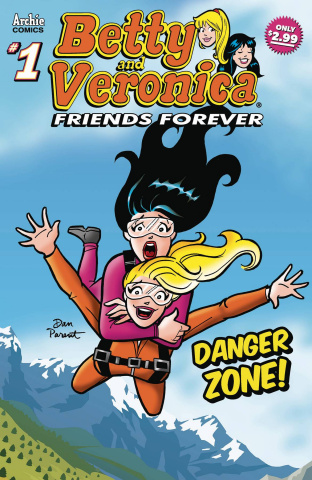 Betty & Veronica: Friends Forever - Danger Zone #1