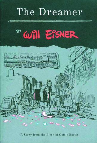 Will Eisner: The Dreamer
