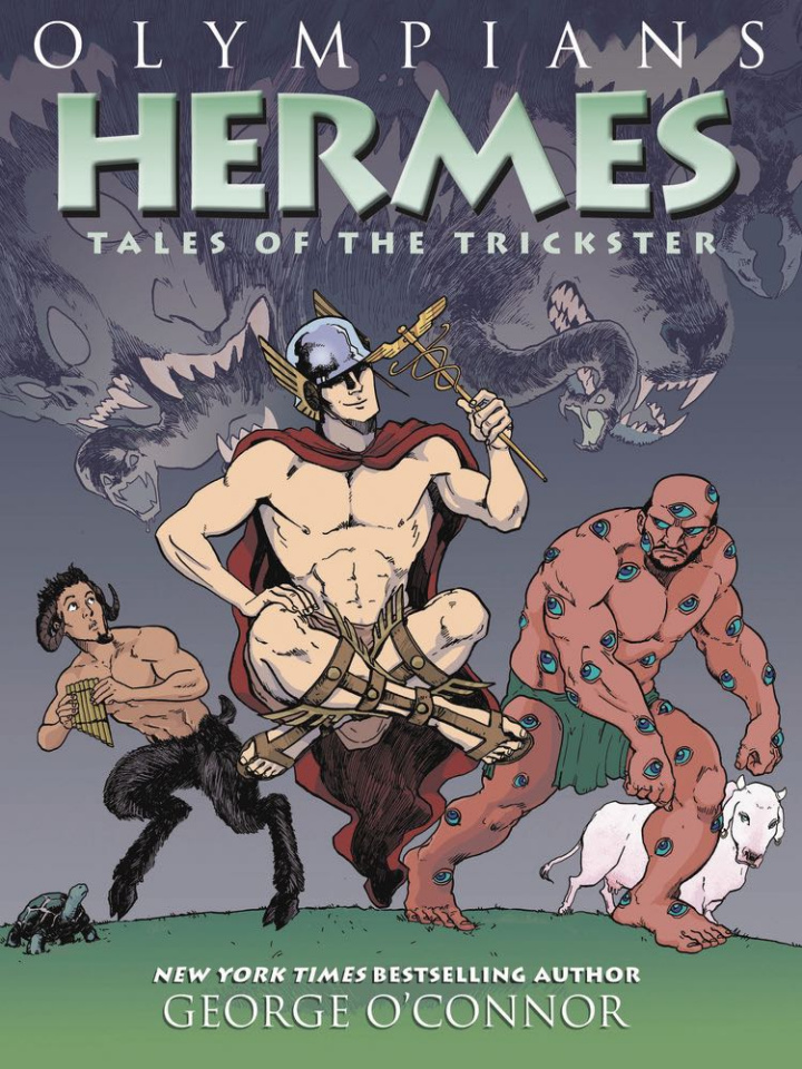 Olympians Vol. 10: Hermes, Tales of the Trickster