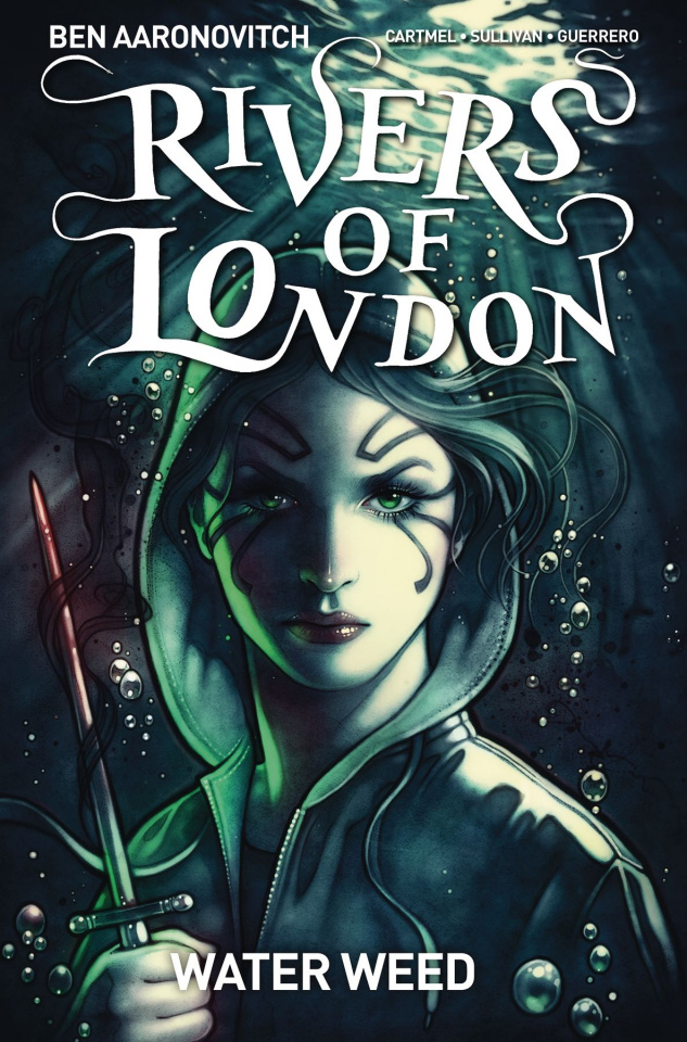 Rivers of London: Water Weed #2
