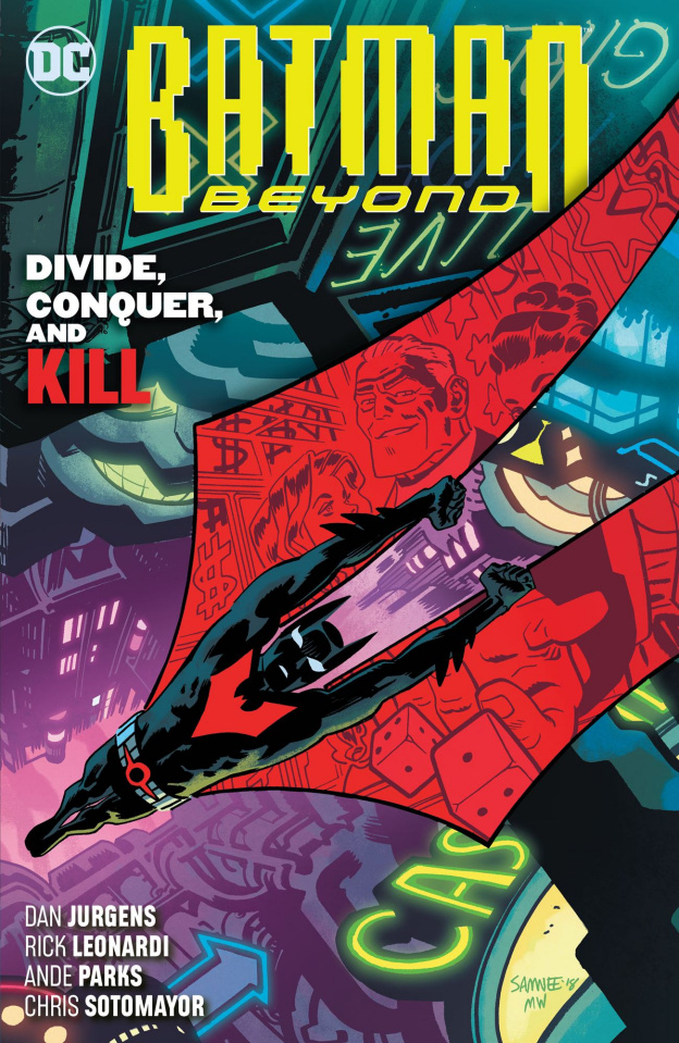 Batman Beyond Vol. 6: Divide, Conquer, and Kill
