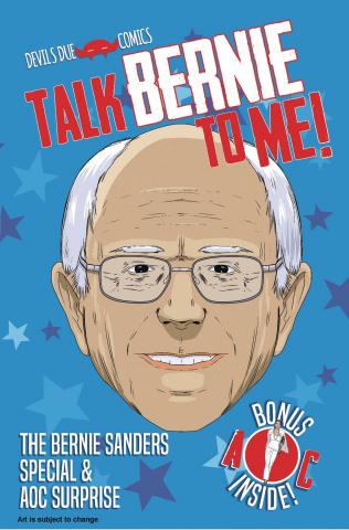 Talk Bernie To Me! (Bernie Sanders Special Cover)