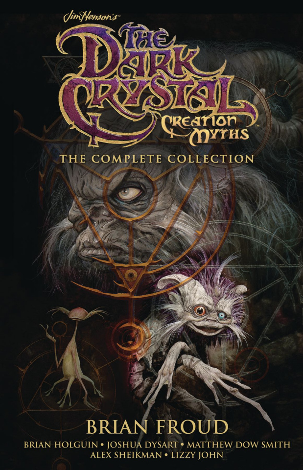 The Dark Crystal: Creation Myths (The Complete Collection)