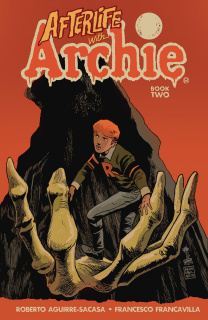 Afterlife With Archie Vol. 2