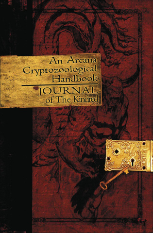 An Arcana Cryptozoology Handbook: Journal of the Kindred