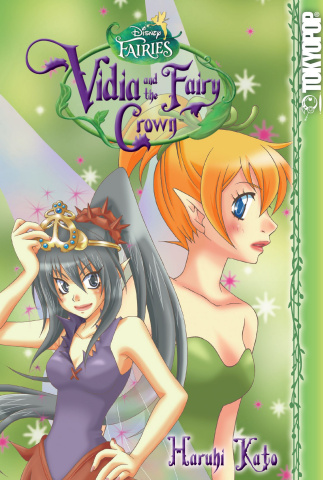 Disney's Fairies Vol. 1: Vidia and The Fairy Crown