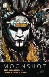 Moonshot Vol. 1: The Indigenous Comics Collection