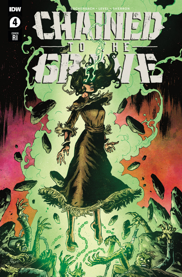 Chained to the Grave #4 (10 Copy Level Cover)