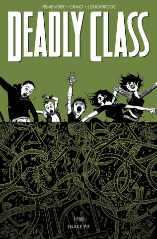 Deadly Class Vol. 3: Snake Pit