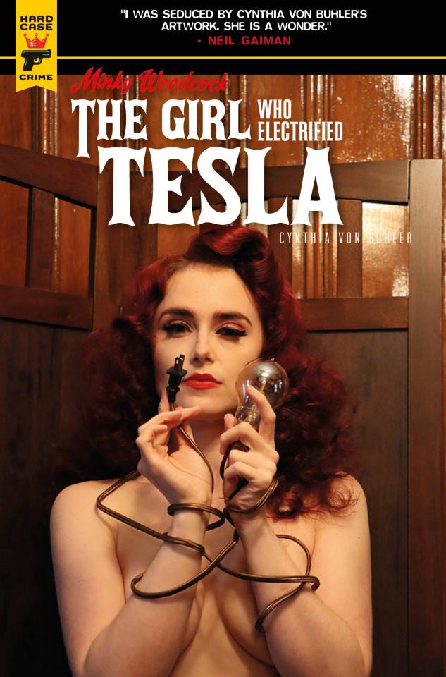 Minky Woodcock: The Girl Who Electrified Tesla #1 (Photo Cover)
