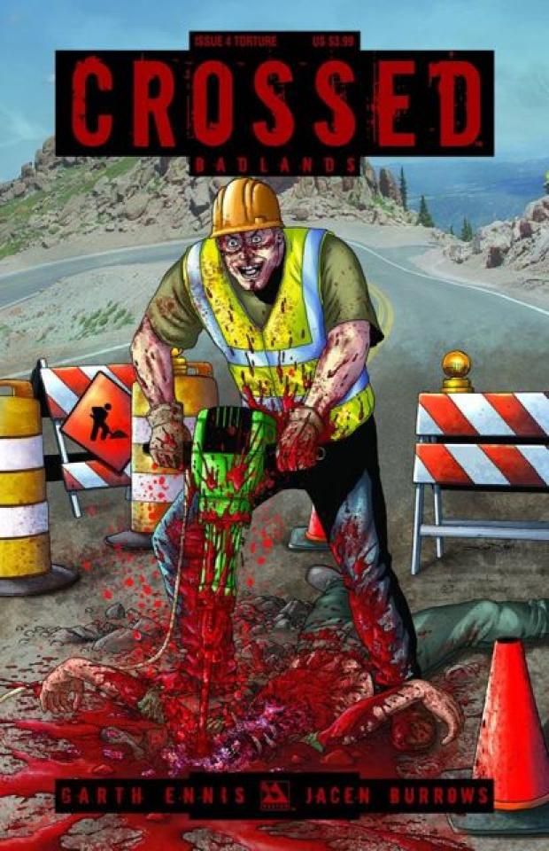 Crossed: Badlands #4 (Torture Cover)