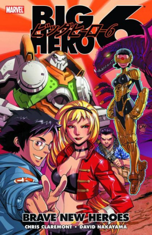 Big Hero 6 Vol. 1: Brave New Heroes