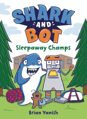 Shark and Bot Vol. 2: Sleepaway Champs