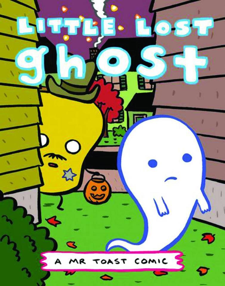 Mr Toast Comics #6: Little Lost Ghost