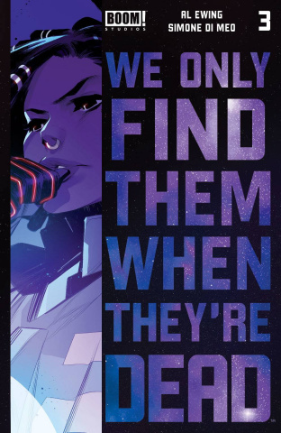 We Only Find Them When They're Dead #3 (2nd Printing)