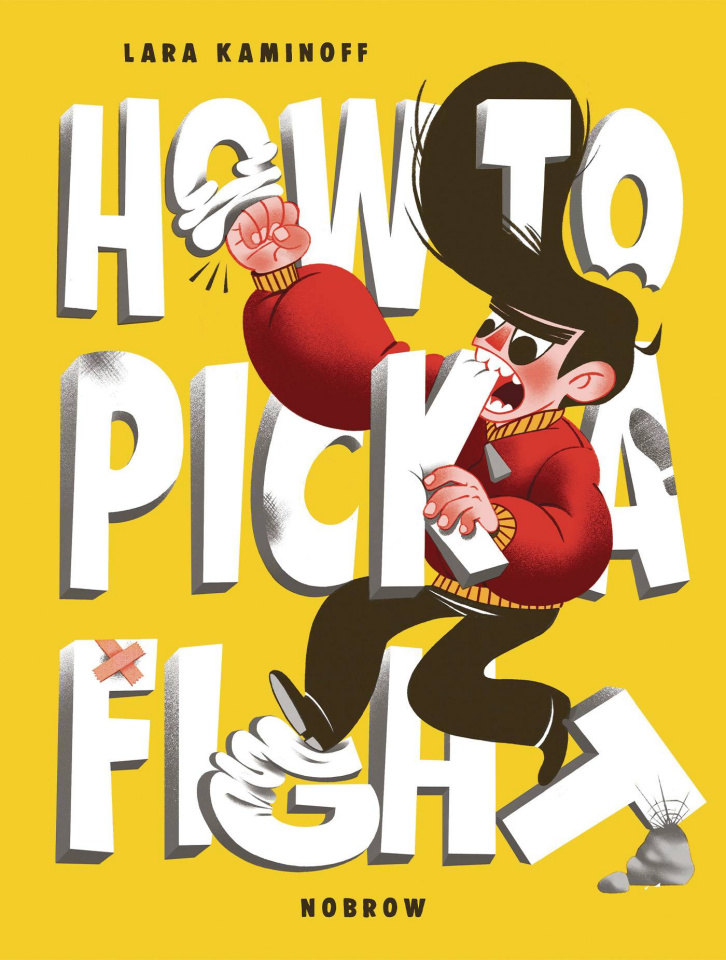 How to Pick a Fight