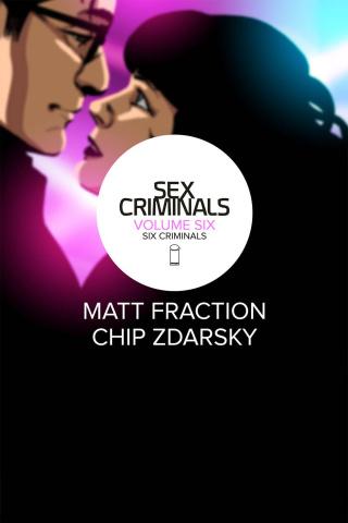 Sex Criminals Vol. 6: Six Criminals