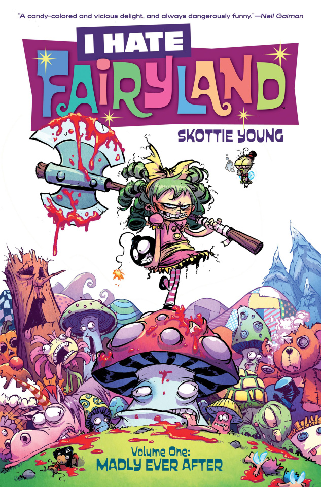 I Hate Fairyland Vol. 1: Madly Ever After