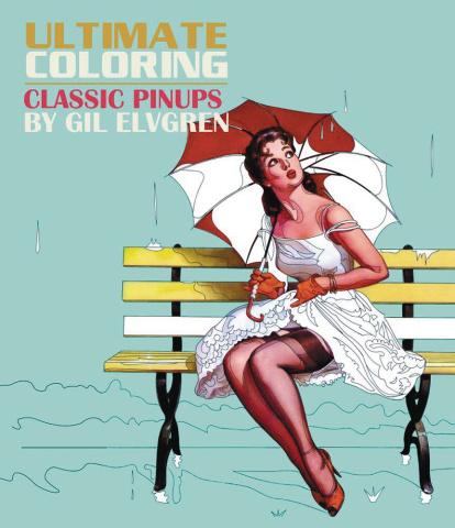 Ultimate Coloring: Classic Pin Ups by Gil Elvgren
