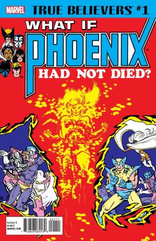 What If Phoenix Had Not Died? #1 (True Believers)