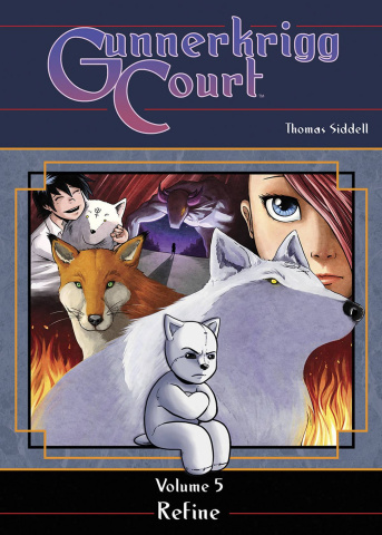 Gunnerkrigg Court Vol. 5: Refine
