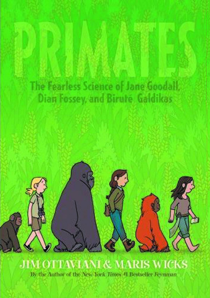 Primates: The Fearless Science of Jane Goodall, Dian Fossey and Birtué Galdikas