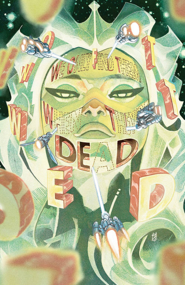We Only Find Them When They're Dead #6 (50 Copy Del Mundo Cover)