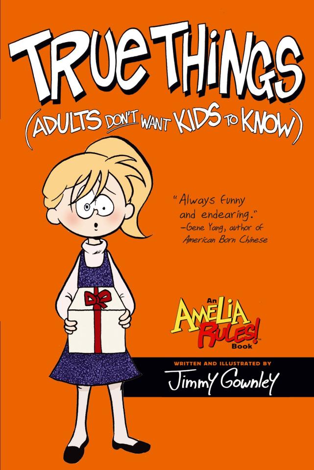 Amelia Rules! Vol. 6: True Things