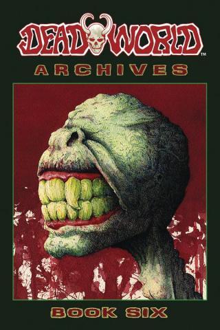 Deadworld Archives Book 6
