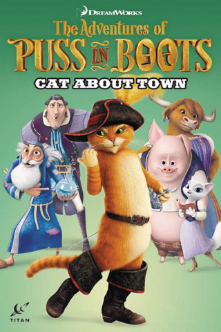 The Adventures of Puss in Boots Vol. 2: Cat About Town