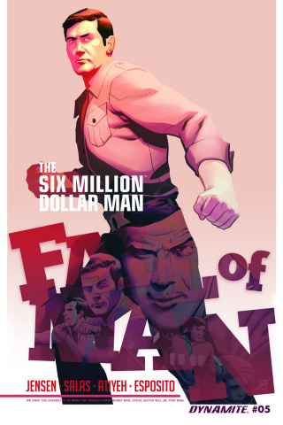 The Six Million Dollar Man: Fall of Man #5
